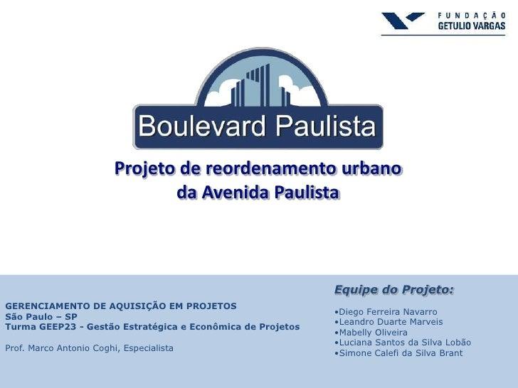 Projeto de reordenamento urbano                                da Avenida Paulista                                        ...