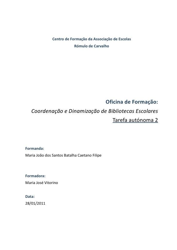 Centro de Formação da Associação de Escolas                            Rómulo de Carvalho                                 ...