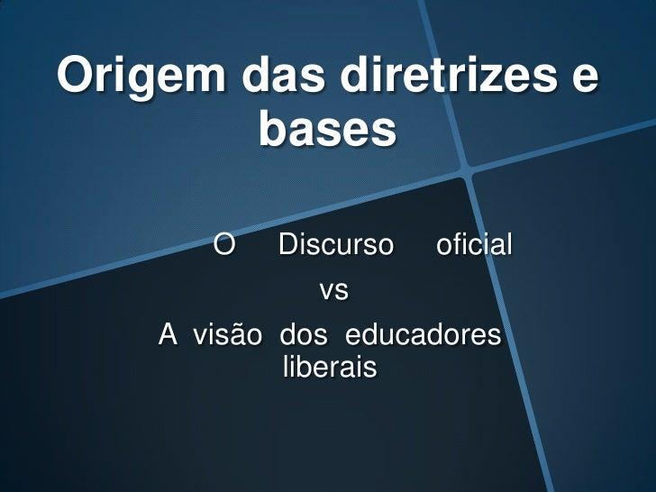 Ministros de Vargas Francisco Campos – Ministro da Justiça Gustavo Capanema – Ministro da Educação