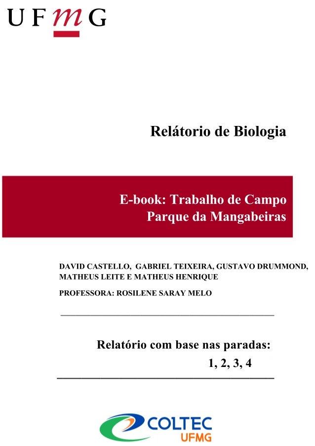 Relátorio de Biologia            E-book: Trabalho de Campo                Parque da MangabeirasDAVID CASTELLO, GABRIEL TEI...