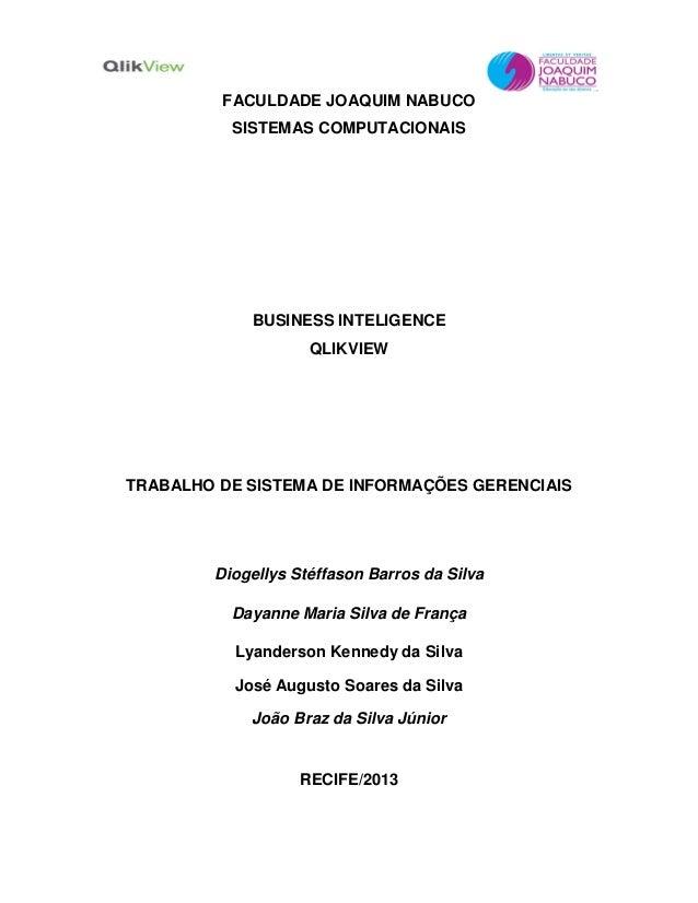 FACULDADE JOAQUIM NABUCOSISTEMAS COMPUTACIONAISBUSINESS INTELIGENCEQLIKVIEWTRABALHO DE SISTEMA DE INFORMAÇÕES GERENCIAISDi...