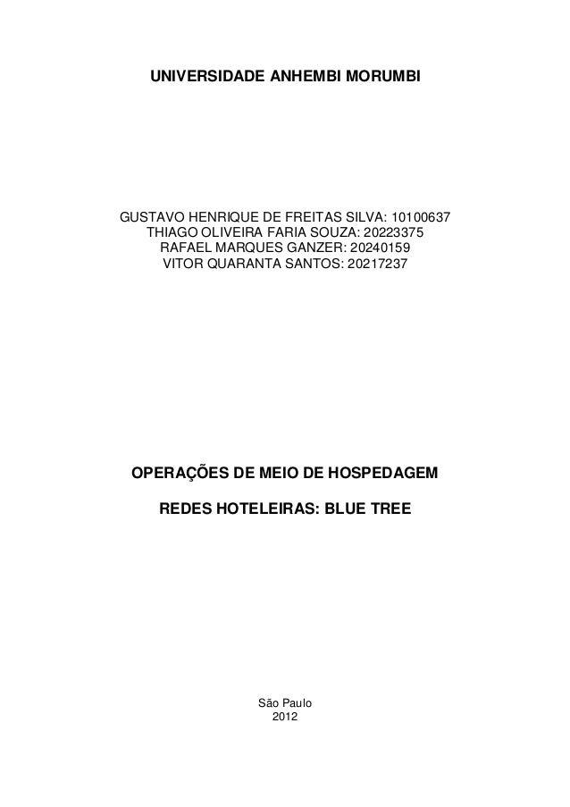 UNIVERSIDADE ANHEMBI MORUMBIGUSTAVO HENRIQUE DE FREITAS SILVA: 10100637   THIAGO OLIVEIRA FARIA SOUZA: 20223375     RAFAEL...