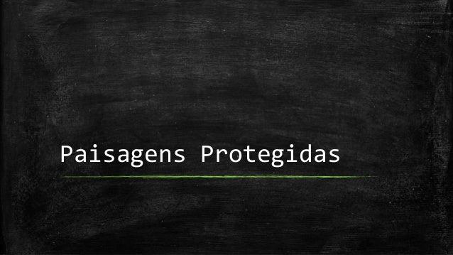 Paisagens Protegidas
