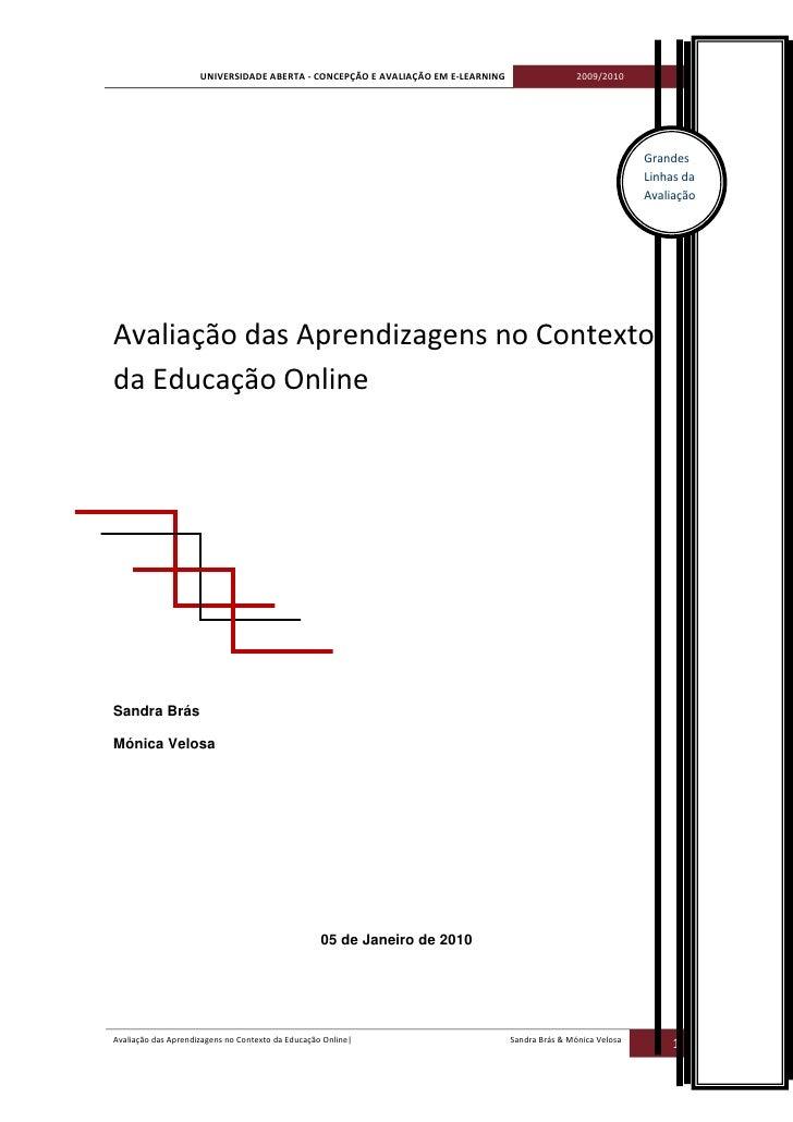 UNIVERSIDADE ABERTA - CONCEPÇÃO E AVALIAÇÃO EM E-LEARNING                   2009/2010                                     ...