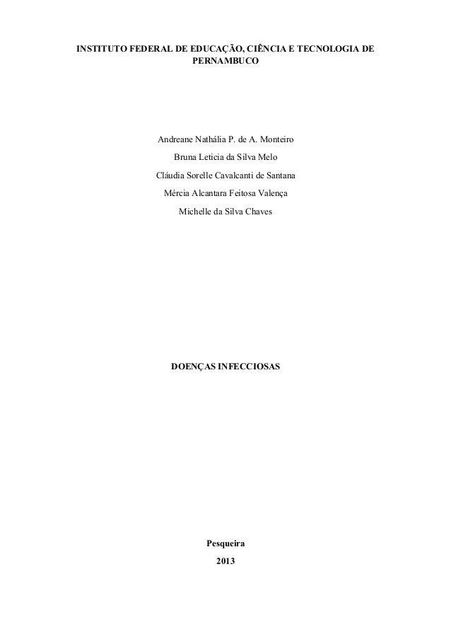 INSTITUTO FEDERAL DE EDUCAÇÃO, CIÊNCIA E TECNOLOGIA DE PERNAMBUCO Andreane Nathália P. de A. Monteiro Bruna Leticia da Sil...