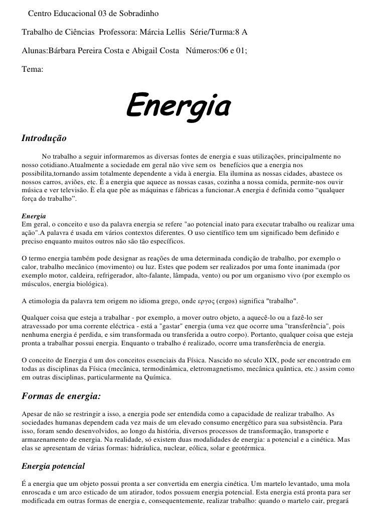 Centro Educacional 03 de Sobradinho<br />Trabalho de Ciências  Professora: Márcia Lellis  Série/Turma:8 A<br />Alunas:B...