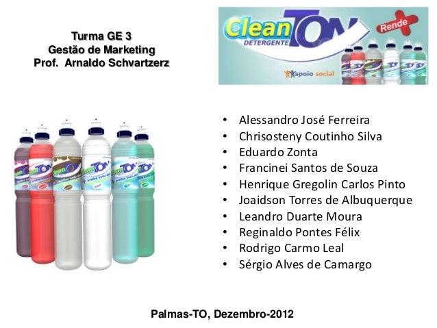 Turma GE 3  Gestão de MarketingProf. Arnaldo Schvartzerz                                 •   Alessandro José Ferreira     ...