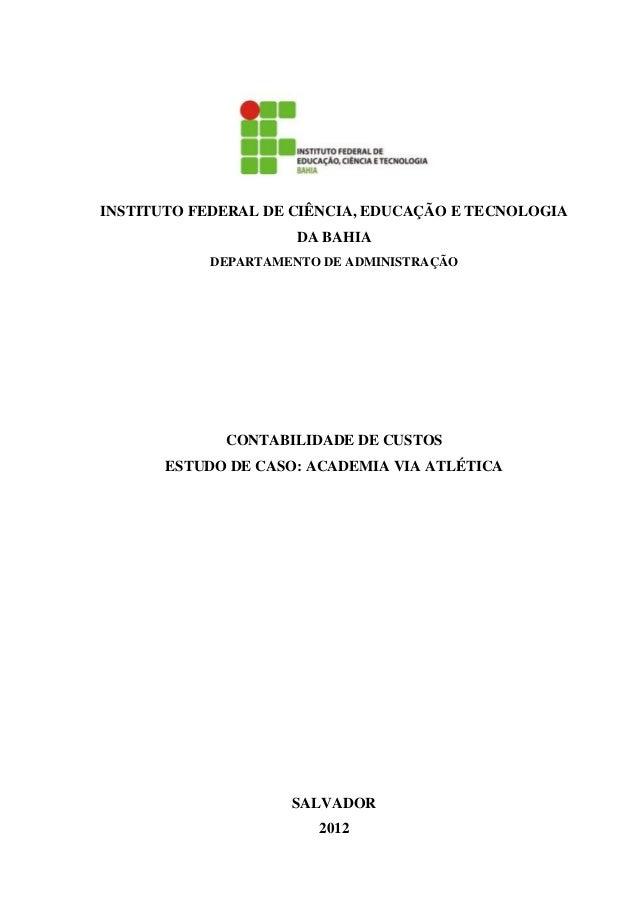 INSTITUTO FEDERAL DE CIÊNCIA, EDUCAÇÃO E TECNOLOGIA                     DA BAHIA           DEPARTAMENTO DE ADMINISTRAÇÃO  ...