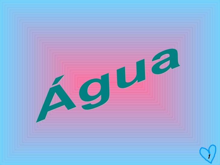 Água 1