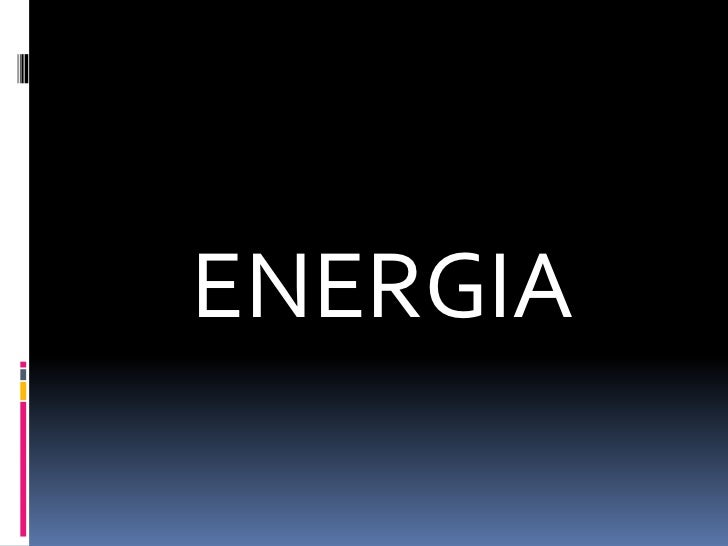 ENERGIA<br />