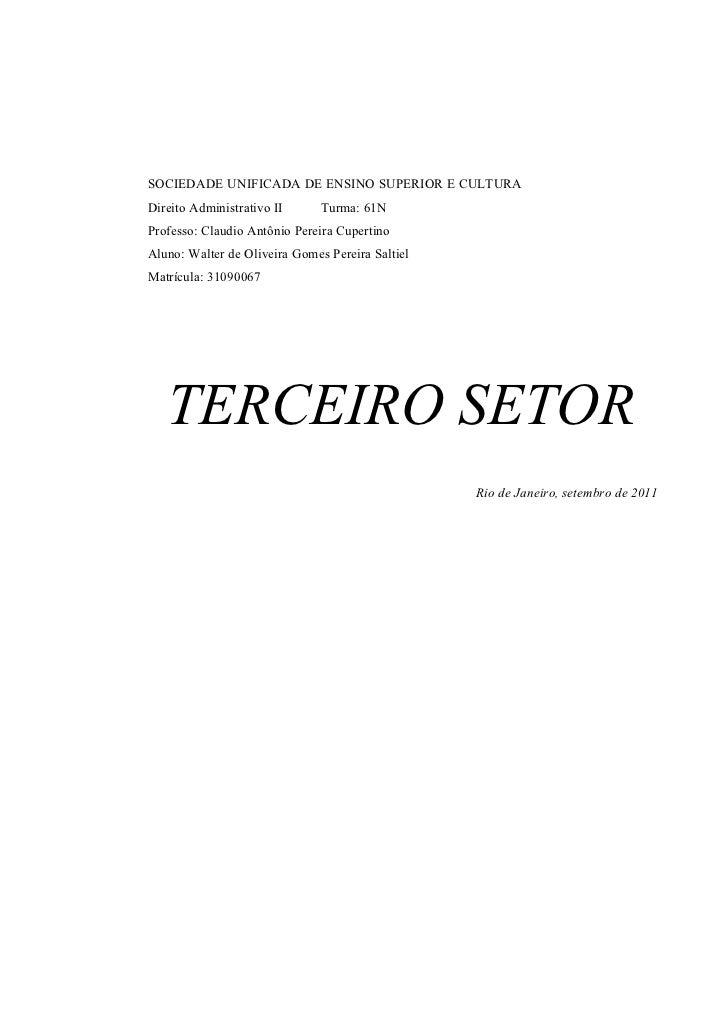SOCIEDADE UNIFICADA DE ENSINO SUPERIOR E CULTURADireito Administrativo II      Turma: 61NProfesso: Claudio Antônio Pereira...