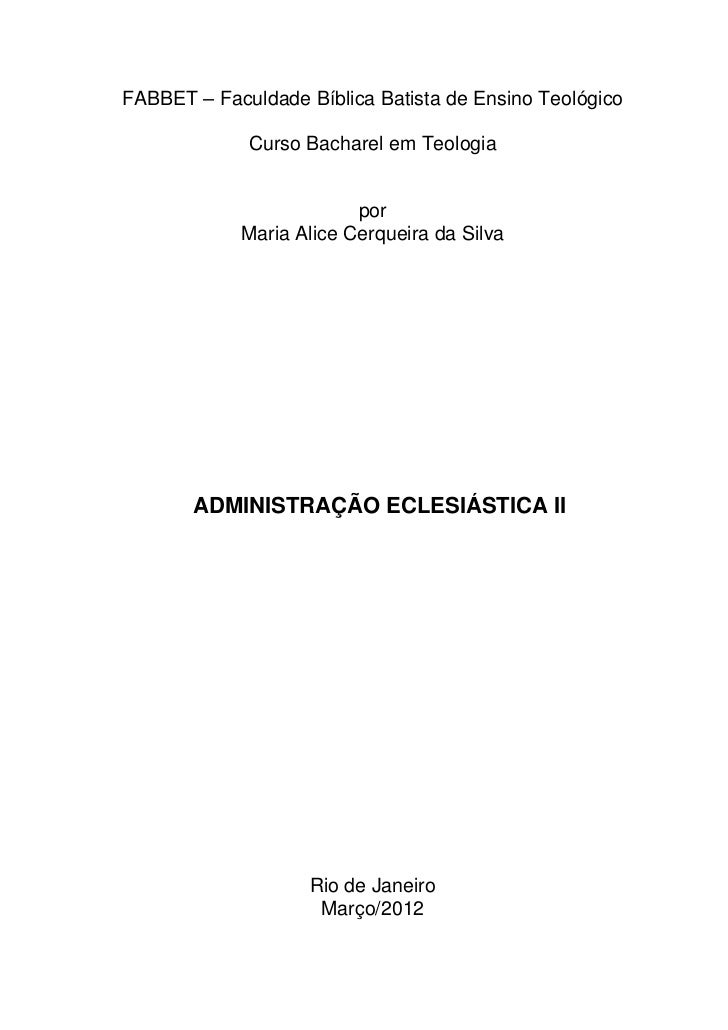 FABBET – Faculdade Bíblica Batista de Ensino Teológico             Curso Bacharel em Teologia                         por ...