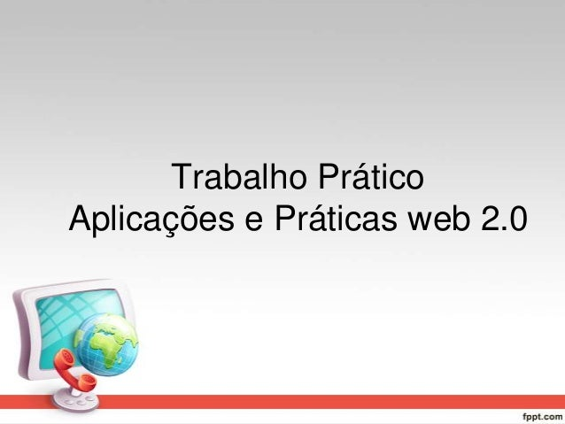 Trabalho Prático Aplicações e Práticas web 2.0