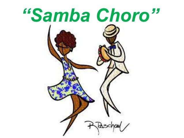 """""""Samba Choro"""""""