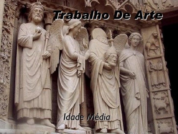 Trabalho De Arte Idade Média
