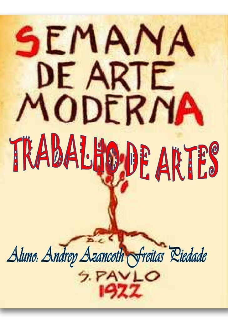"""-57023042545<br />4635500399415A Semana de Arte Moderna, também chamada de Semana de 22, ocorreu em HYPERLINK """" http://pt...."""