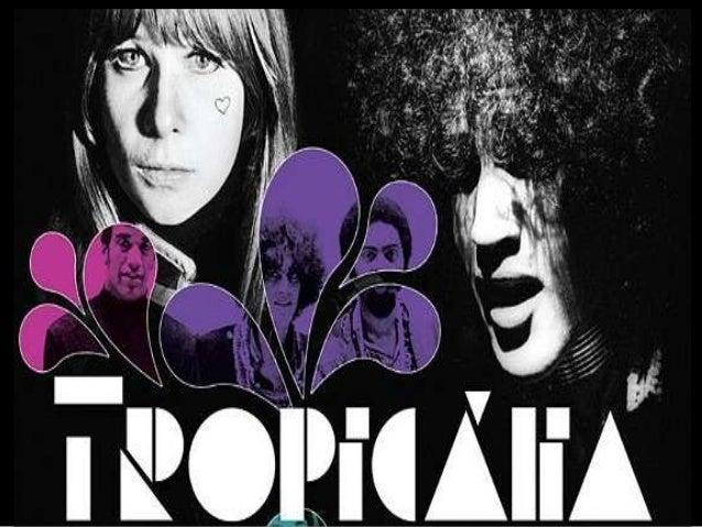 • O tropicalismo foi um movimento musical, que também atingiu outras esferas culturais (artes plásticas cinema, poesia), s...