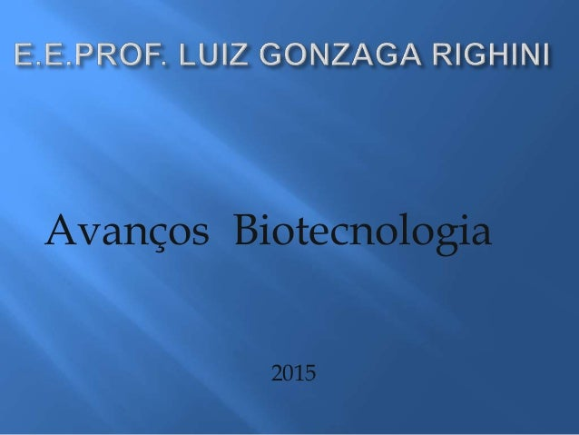 Avanços Biotecnologia 2015
