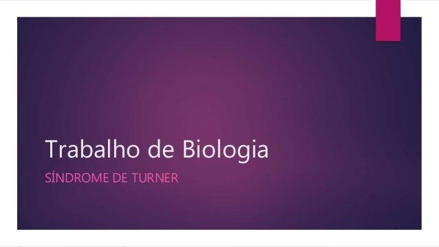 Trabalho de Biologia SÍNDROME DE TURNER