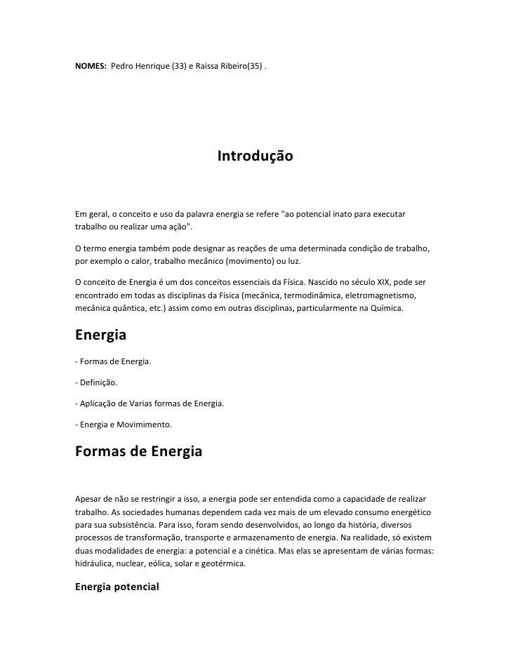 NOMES: Pedro Henrique (33) e Raissa Ribeiro(35) .                                           Introdução   Em geral, o conce...