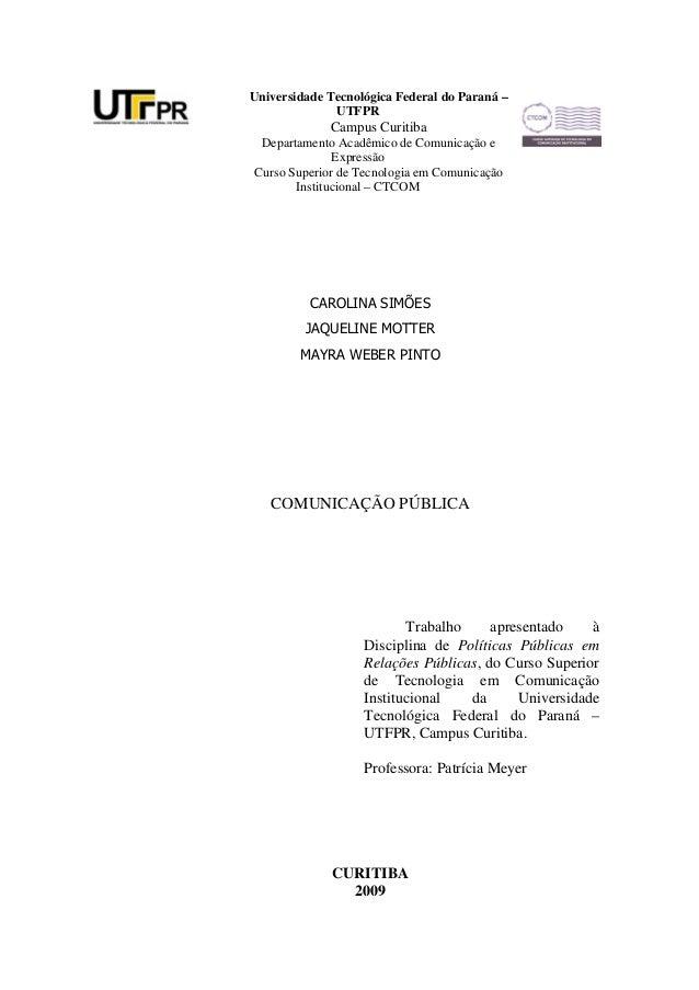 Universidade Tecnológica Federal do Paraná –              UTFPR             Campus Curitiba Departamento Acadêmico de Comu...