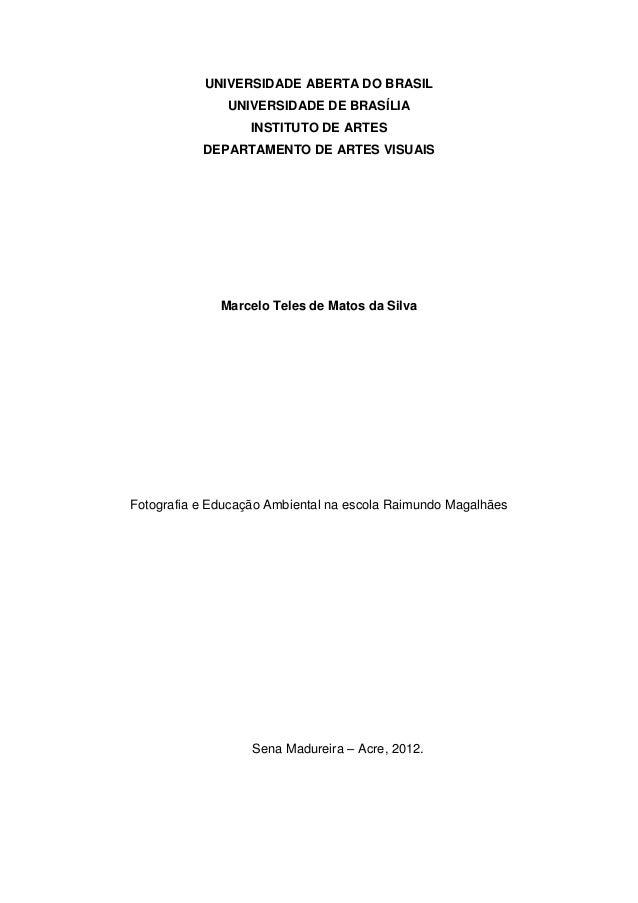 UNIVERSIDADE ABERTA DO BRASIL               UNIVERSIDADE DE BRASÍLIA                   INSTITUTO DE ARTES           DEPART...