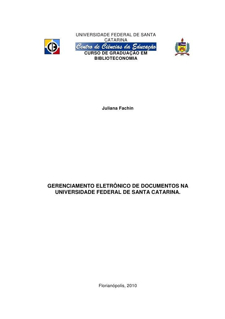 UNIVERSIDADE FEDERAL DE SANTA                   CATARINA             CURSO DE GRADUAÇÃO EM               BIBLIOTECONOMIA  ...