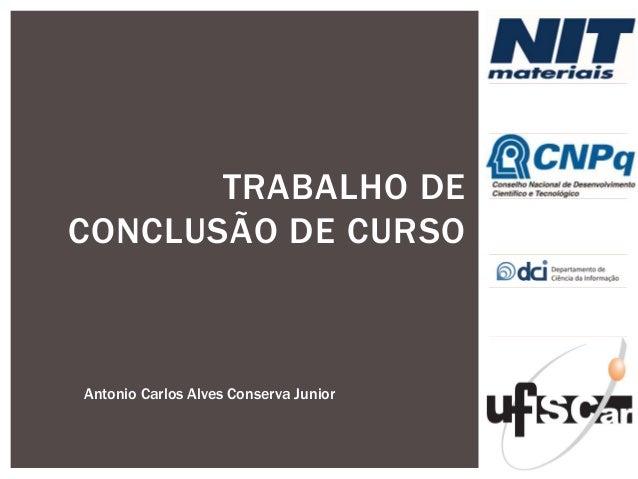 TRABALHO DE CONCLUSÃO DE CURSO  AntonioCarlos Alves Conserva Junior