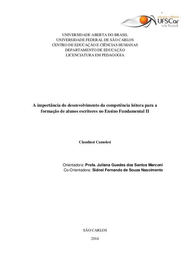 1 UNIVERSIDADE ABERTA DO BRASIL UNIVERSIDADE FEDERAL DE SÃO CARLOS CENTRO DE EDUCAÇÃO E CIÊNCIAS HUMANAS DEPARTAMENTO DE E...