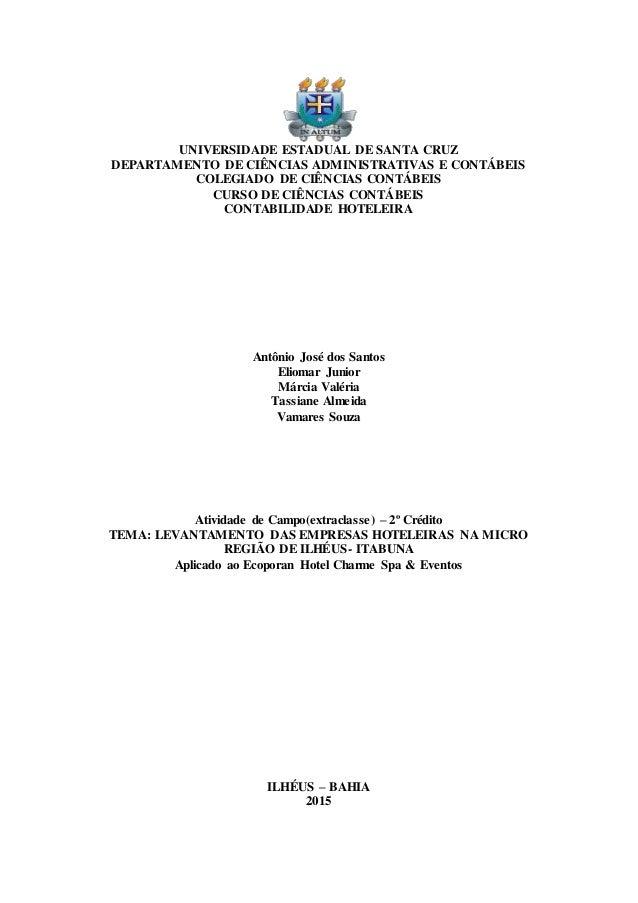 UNIVERSIDADE ESTADUAL DE SANTA CRUZ DEPARTAMENTO DE CIÊNCIAS ADMINISTRATIVAS E CONTÁBEIS COLEGIADO DE CIÊNCIAS CONTÁBEIS C...