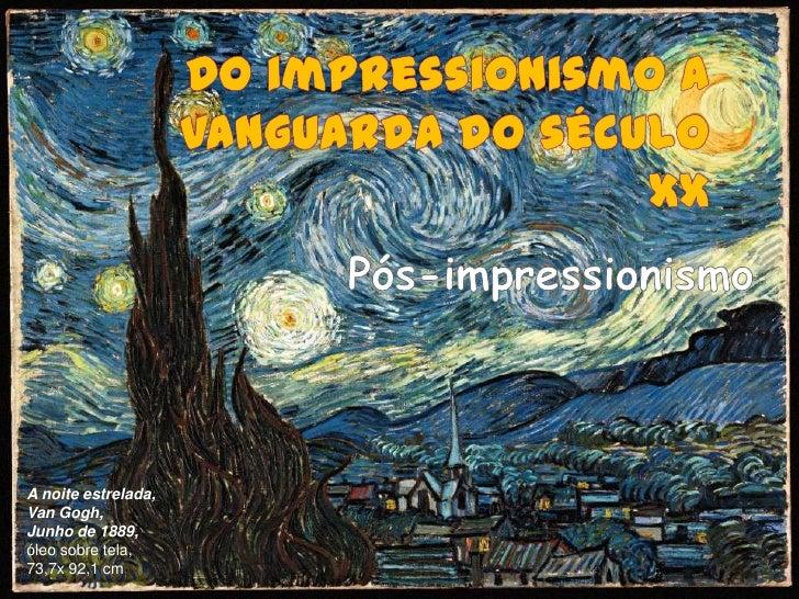 A noite estrelada,Van Gogh,Junho de 1889,óleo sobre tela,73,7x 92,1 cm