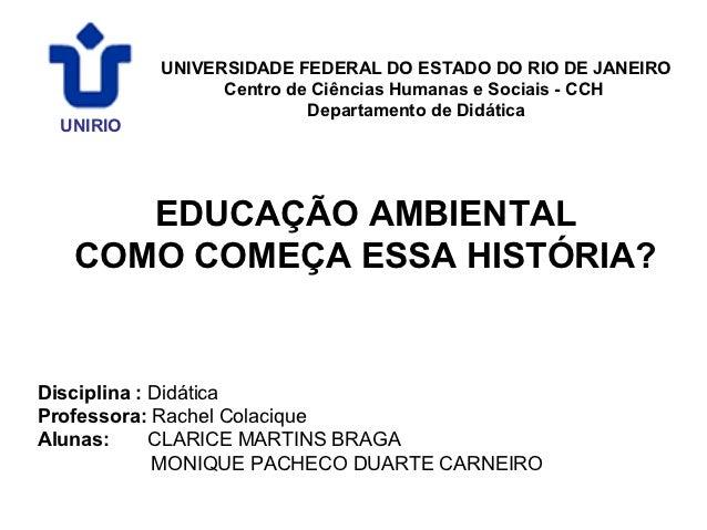UNIVERSIDADE FEDERAL DO ESTADO DO RIO DE JANEIRO                Centro de Ciências Humanas e Sociais - CCH                ...