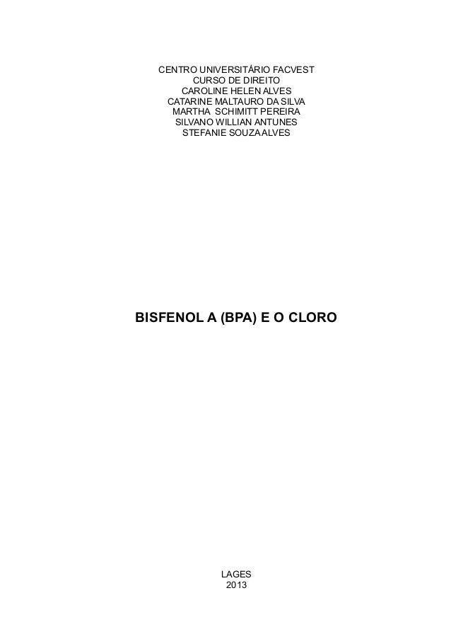 CENTRO UNIVERSITÁRIO FACVESTCURSO DE DIREITOCAROLINE HELEN ALVESCATARINE MALTAURO DA SILVAMARTHA SCHIMITT PEREIRASILVANO W...