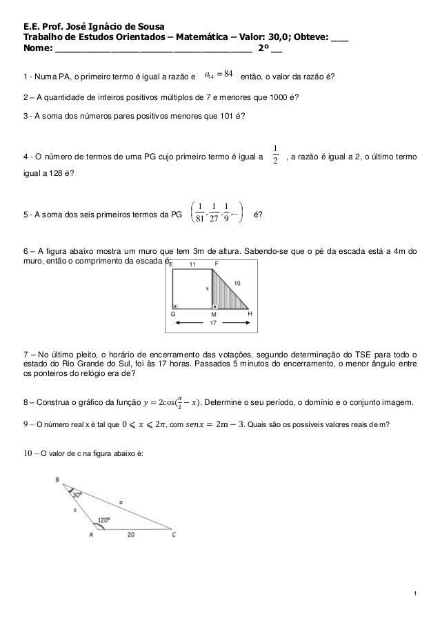 E.E. Prof. José Ignácio de SousaTrabalho de Estudos Orientados – Matemática – Valor: 30,0; Obteve: ___Nome: ______________...
