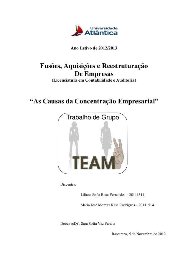"""Ano Letivo de 2012/2013 Fusões, Aquisições e Reestruturação De Empresas (Licenciatura em Contabilidade e Auditoria) """"As Ca..."""