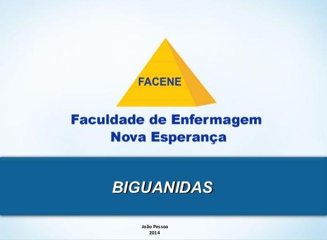 BBIIGGUUAANNIIDDAASS  GRADUAÇÃO P4 – P8  João Pessoa  2014