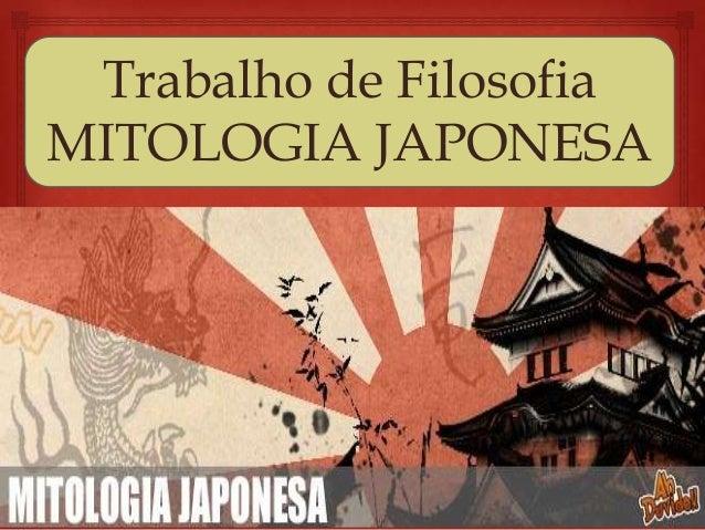 Trabalho de Filosofia MITOLOGIA JAPONESA