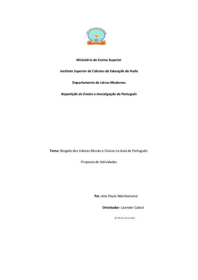 Ministério do Ensino Superior Instituto Superior de Ciências da Educação da Huíla Departamento de Letras Modernas Repartiç...