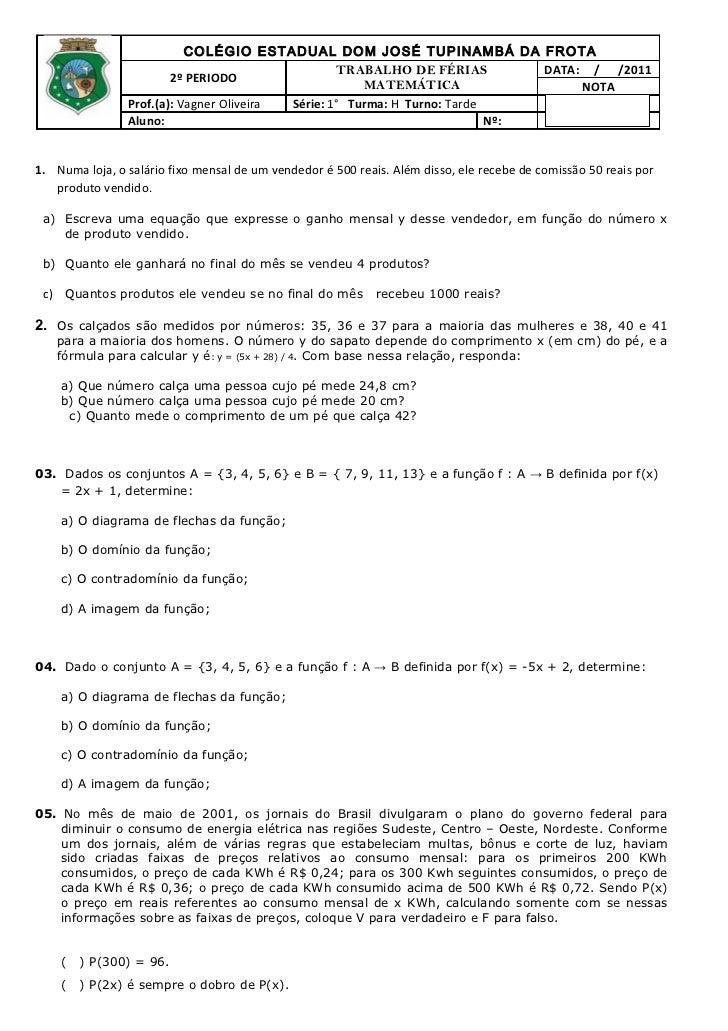 COLÉGIO ESTADUAL DOM JOSÉ TUPINAMBÁ DA FROTA                                                  TRABALHO DE FÉRIAS          ...