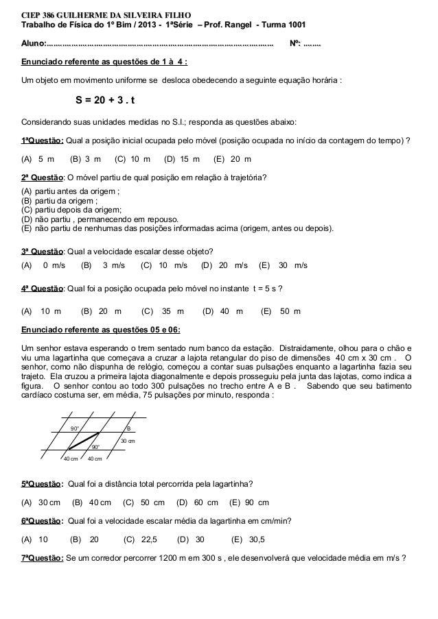 CIEP 386 GUILHERME DA SILVEIRA FILHOTrabalho de Física do 1º Bim / 2013 - 1ªSérie – Prof. Rangel - Turma 1001Aluno:..........