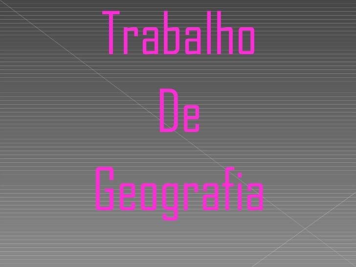 Trabalho curso geografia regional