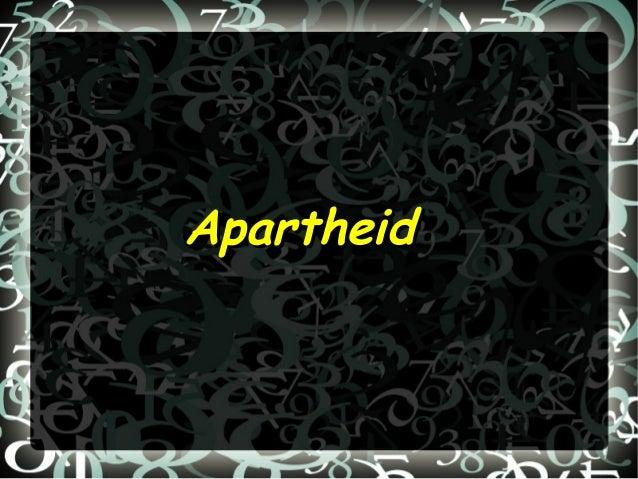 ApartheidApartheid: