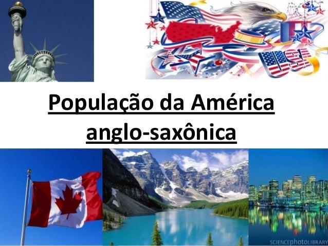 População da América anglo-saxônica