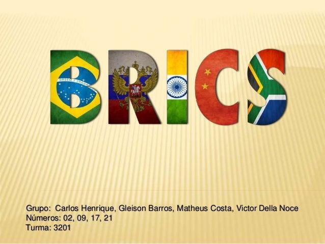 Grupo: Carlos Henrique, Gleison Barros, Matheus Costa, Victor Della Noce  Números: 02, 09, 17, 21  Turma: 3201