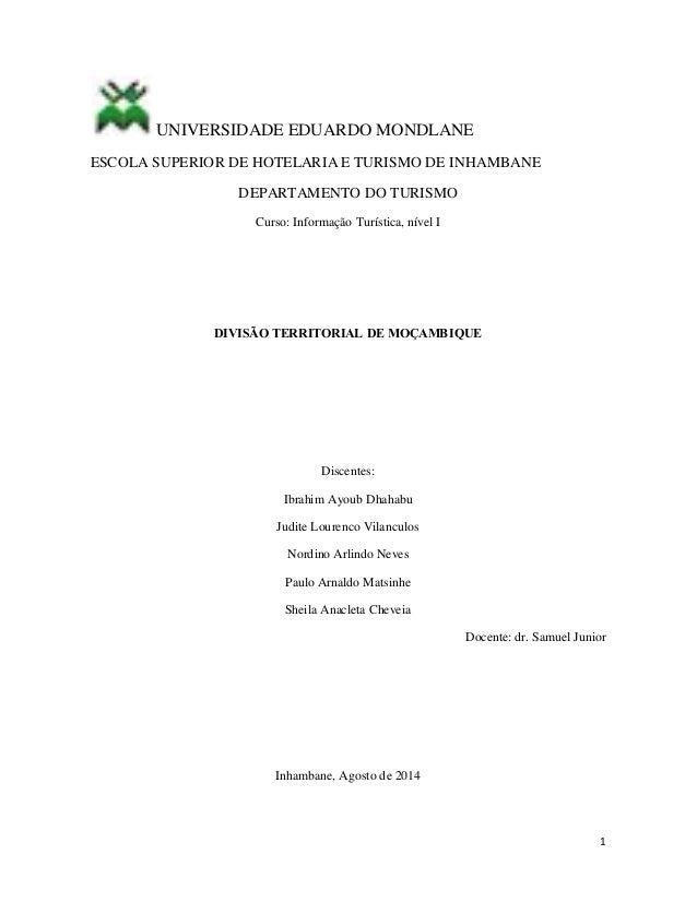 1 UNIVERSIDADE EDUARDO MONDLANE ESCOLA SUPERIOR DE HOTELARIA E TURISMO DE INHAMBANE DEPARTAMENTO DO TURISMO Curso: Informa...