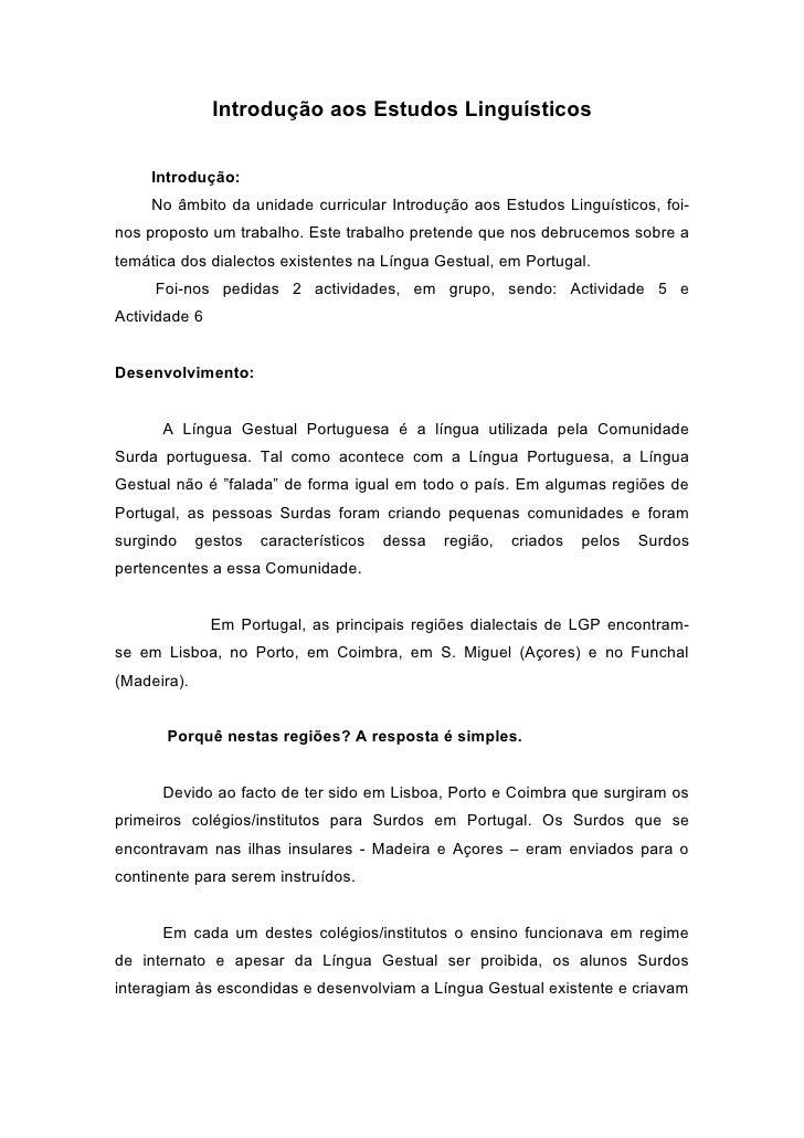 Introdução aos Estudos Linguísticos        Introdução:      No âmbito da unidade curricular Introdução aos Estudos Linguís...