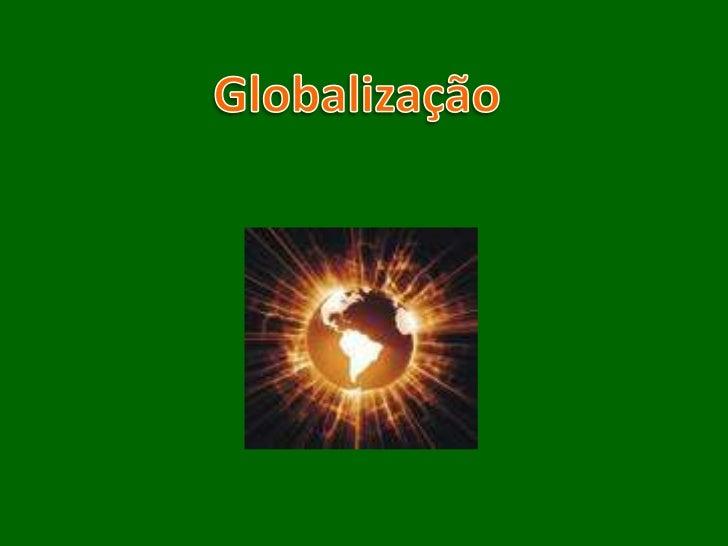 Globalização<br />