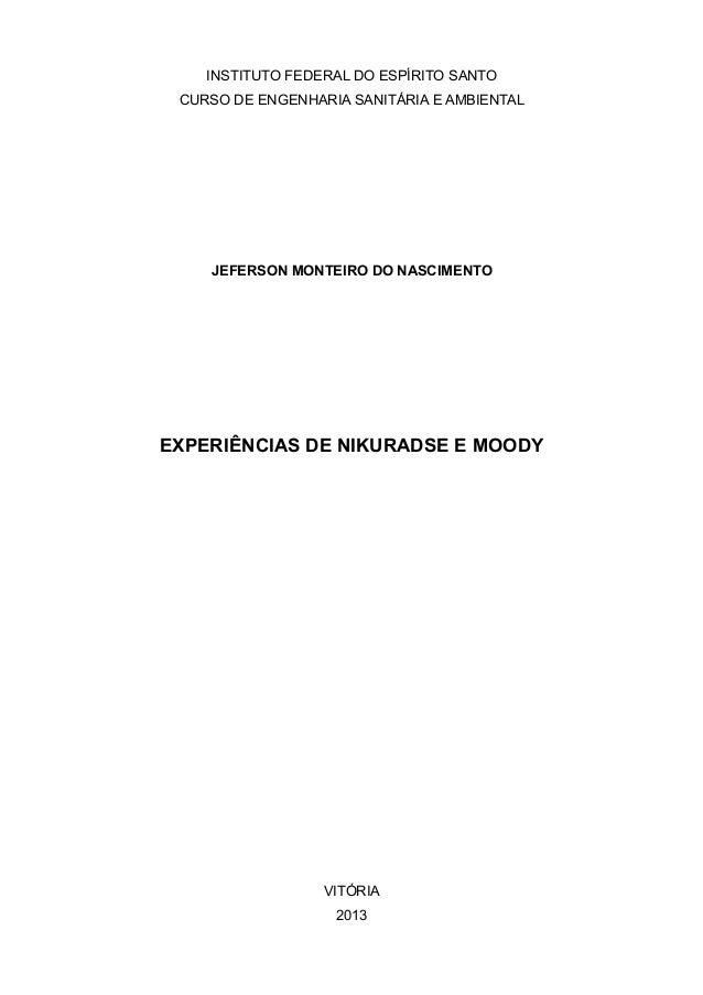 INSTITUTO FEDERAL DO ESPÍRITO SANTO CURSO DE ENGENHARIA SANITÁRIA E AMBIENTAL JEFERSON MONTEIRO DO NASCIMENTO EXPERIÊNCIAS...