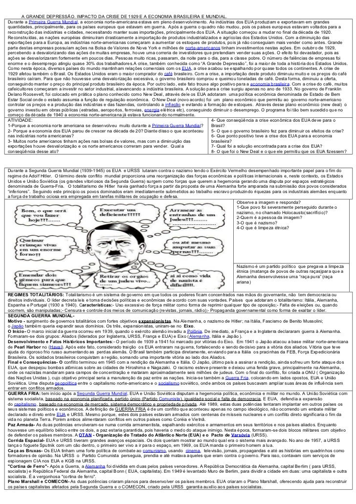 A GRANDE DEPRESSÃO. IMPACTO DA CRISE DE 1929 E A ECONOMIA BRASILEIRA E MUNDIAL.Durante a Primeira Guerra Mundial, a econom...