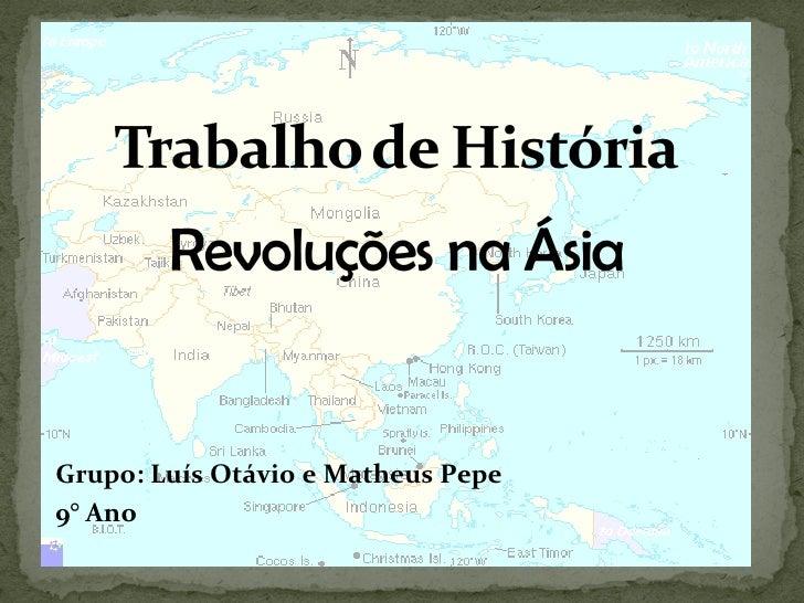 Grupo: Luís Otávio e Matheus Pepe 9° Ano